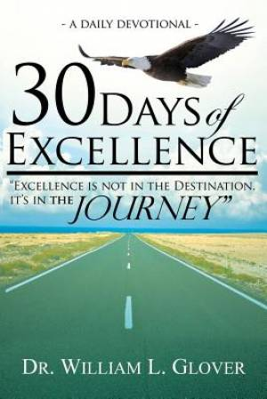 30 Days of Excellence: A Daily Devotional