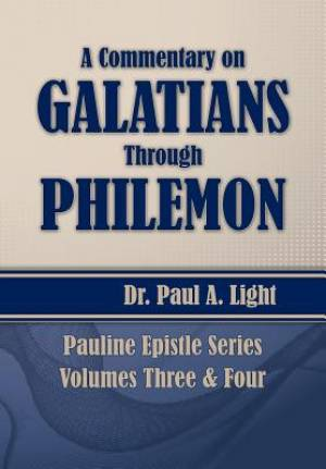 A Commentary on Galatians Through Philemon