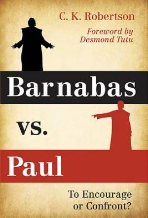 Barnabas vs. Paul