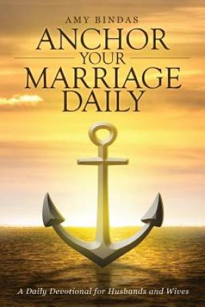 Anchor Your Marriage Daily