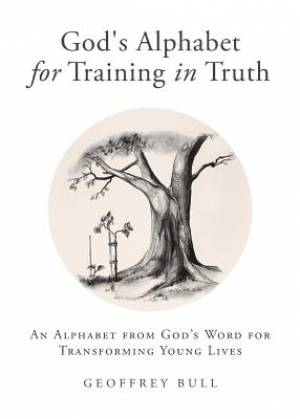 God's Alphabet for Training in Truth