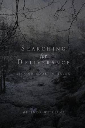Searching for Deliverance