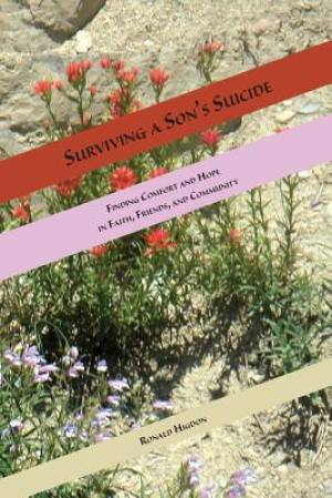 Surviving a Son's Suicide