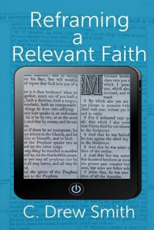 Reframing a Relevant Faith