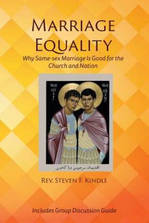 Marriage Equality: Why Same-sex Marriage Is Good for the Church and Nation