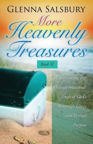 More Heavenly Treasures Book II