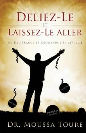 Deliez-Le Et Laissez-Le Aller