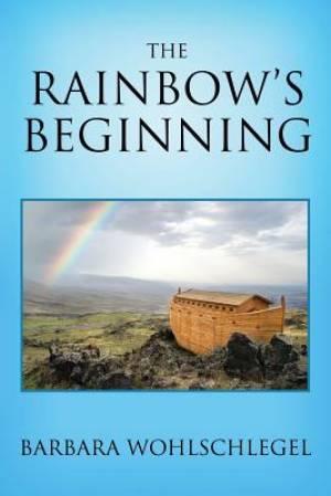 The Rainbow's Beginning