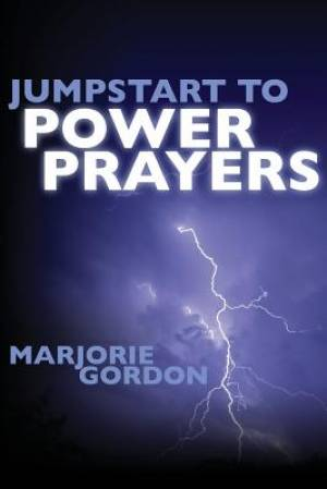 Jumpstart to Power Prayers