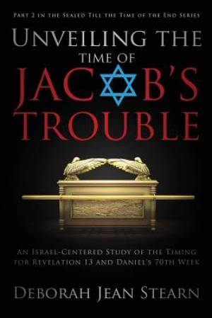 Unveiling the Time of Jacob's Trouble