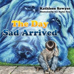 The Day Sad Arrived