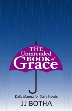 The Unintended Book of Grace: Daily Manna for Daily Needs