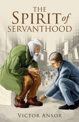 The Spirit of Servanthood