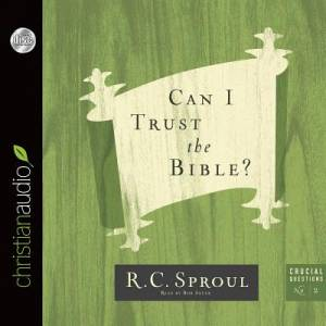 Can I Trust The Bible? CD
