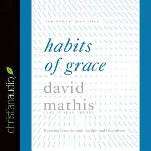 Habits Of Grace