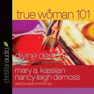 True Woman 101