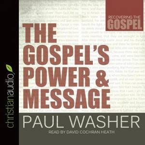 The Gospel's Power And Message Audio Book