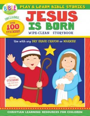 Play And Learn Bible Stories: Jesus Is Born