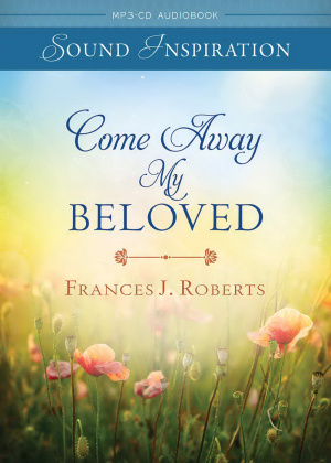 Come Away My Beloved Unabridged MP3 CD Audiobook