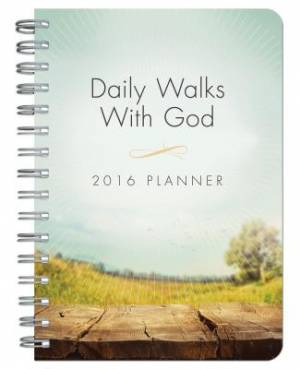 2016 Planner Daily Walks With God Spiral Bound