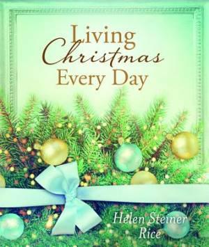 Living Christmas Every Day