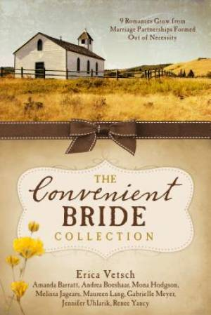 The Convenient Bride Collection Paperback