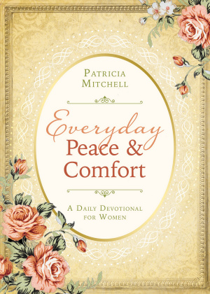 Everyday Peace And Comfort