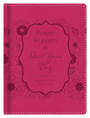 Power Prayers To Start Your Day Devotional Journal