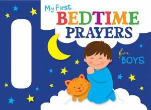 My First Bedtime Prayers For Boys