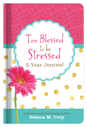 Too Blessed to Be Stressed 5-Year Journal