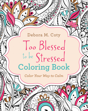 Too Blessed to be Stressed Colouring Book