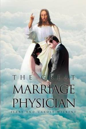 The Great Marriage Physician
