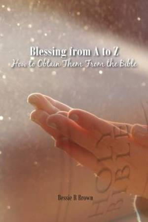 Blessing from A to Z
