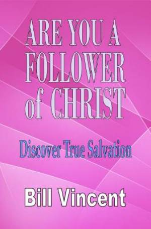 Are You a Follower of Jesus Christ
