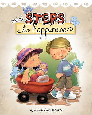 Mini Steps to Happiness: Growing Up With the Fruit of the Spirit