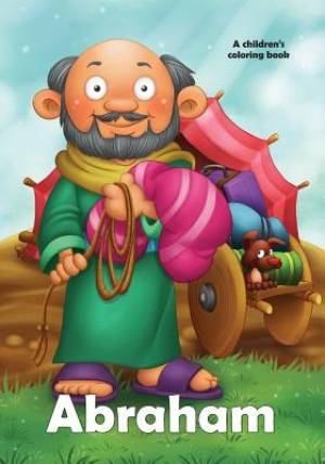Abraham Coloring Book: A story coloring book