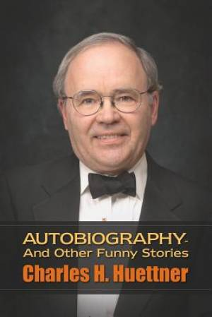 Autobiography - And Other Funny Stories