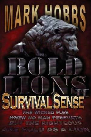 Bold Lions: Survival Sense 2nd Edition