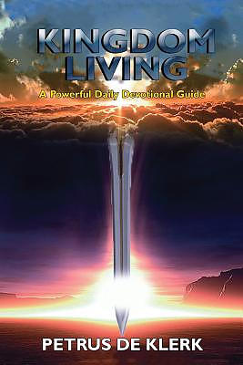 Kingdom Living: A Powerful Daily Devotional