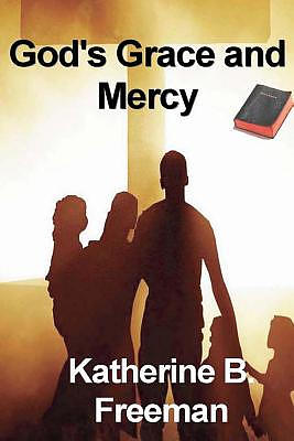 God's Grace and Merc y