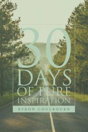 30 Days of Pure Inspiration