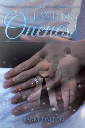 A Lasting Oneness