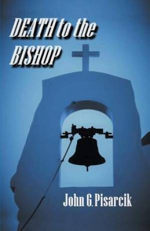 Death to the Bishop