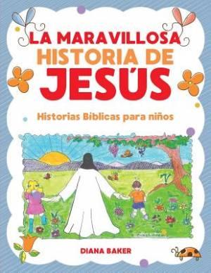 La Maravillosa Historia de Jes