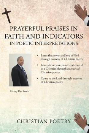Prayerful Praises in Faith and Indicators in Poetic Interpretations