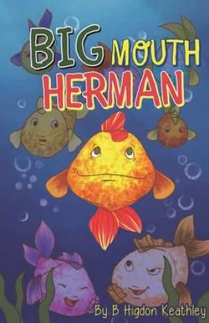 Big Mouth Herman