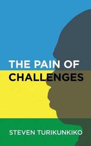 The Pain of Challenges