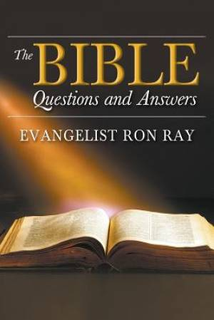 The Bible Questions and Answers