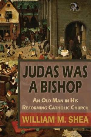 Judas Was a Bishop