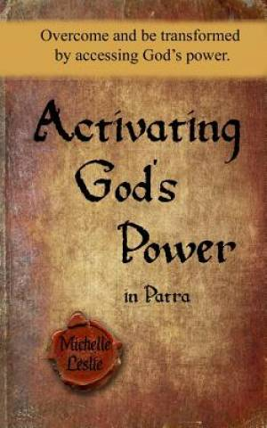 Activating God's Power in Patra